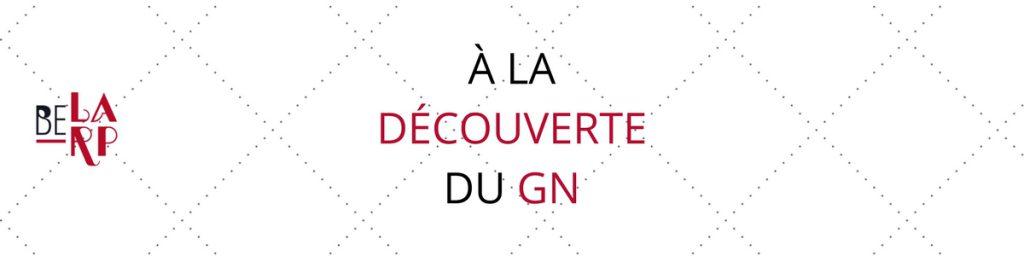 A la découverte du GN(1)